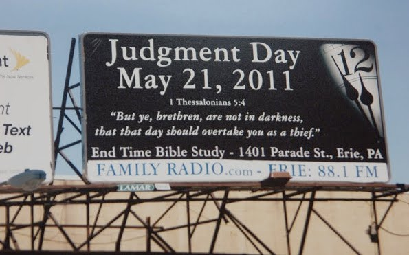 may 21 judgment day billboard. Judgment Day is coming May 21,
